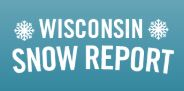 Travel Wisconsin Snow Report