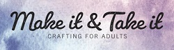 make and take adults banner